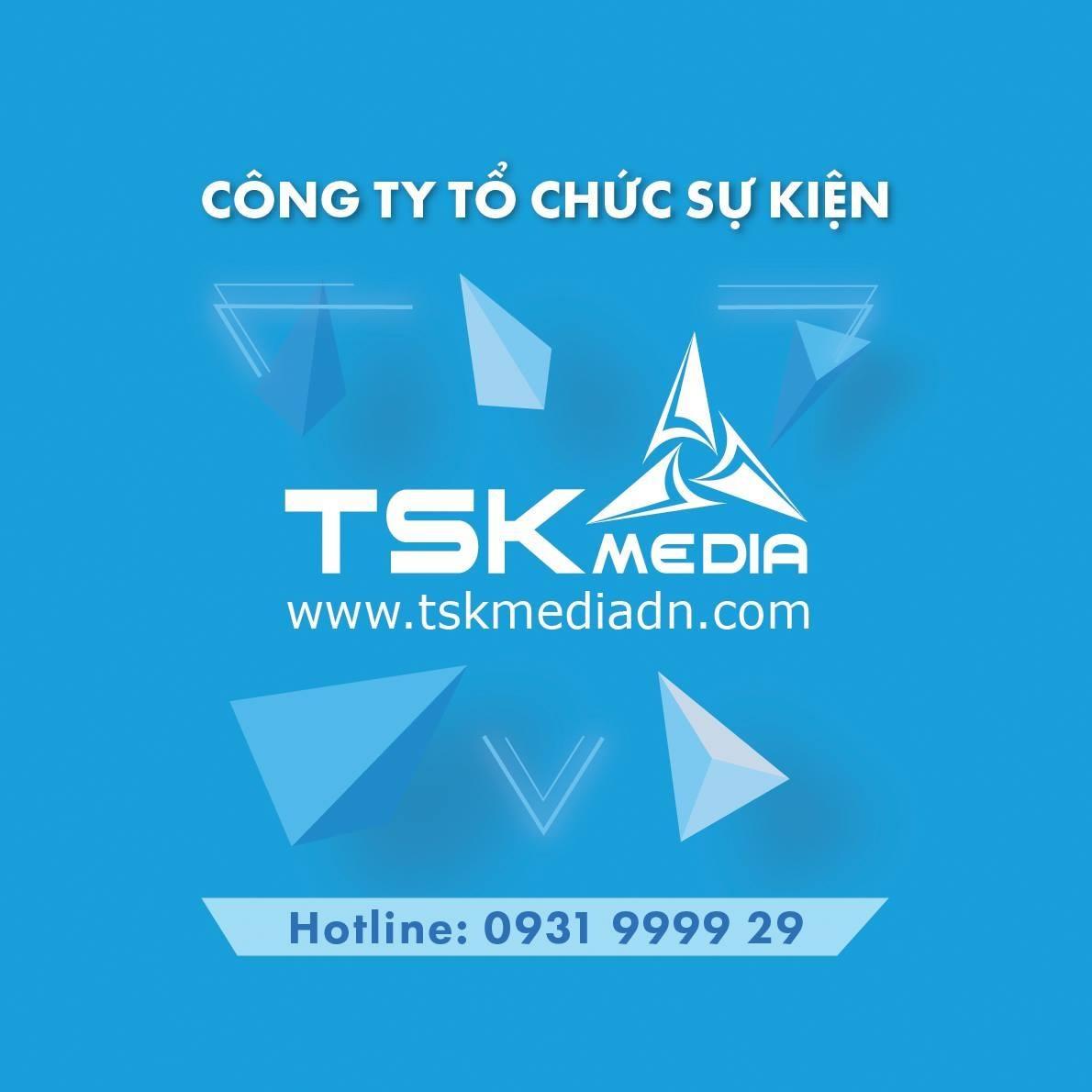 Công Ty Tổ Chức Sự Kiện TSK Media - đơn vị tổ chức sự kiện chuyên nghiệp